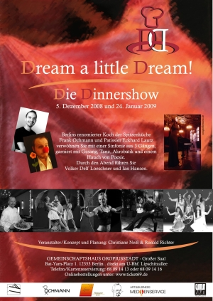 Dream a little Dream! - Die Dinnershow Showinfos
